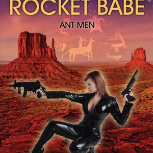 Rocket Babe - Ant Men
